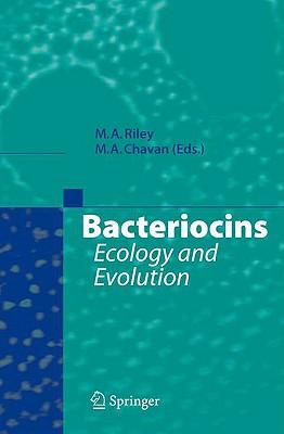 Bacteriocins By Riley, M. A. (EDT)/ Chavan, M. A. (EDT)